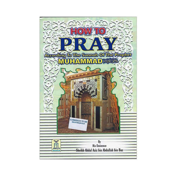 How to Pray According to the Sunnah of the Prophet Muhammad (saw)