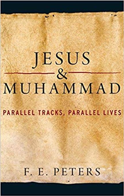 Jesus & Muhammad Parallel Tracks, Parallel Lives