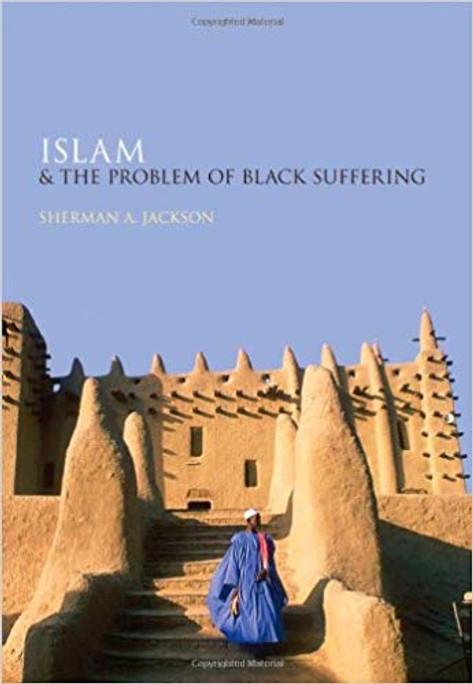 Islam & the Problem of Black Suffering