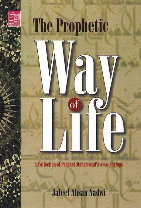 The Prophetic Way of Life