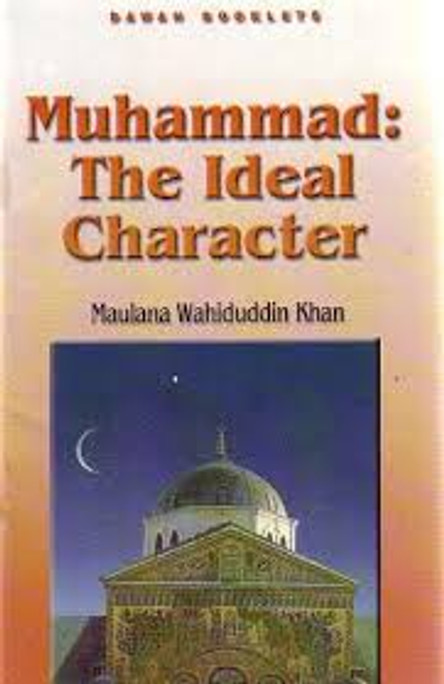 Muhammad: The Ideal Character