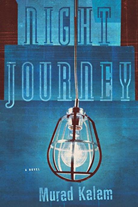 Night Journey - Advance Reader's Edition