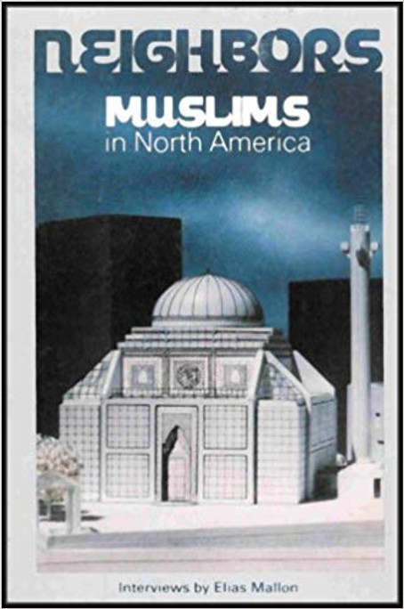 Neighbors: Muslims in North America