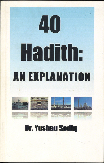 40 Hadith: An Explanation