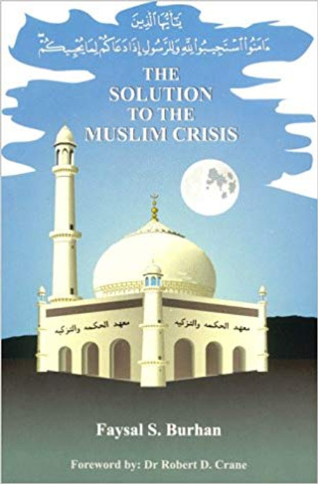 The Solution to the Muslim Crisis
