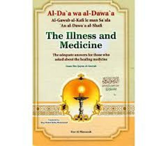 Al-Da'a wa Al-Dawa'a: The Illness and Medicine