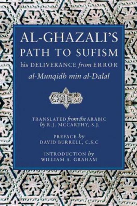 Ghazalis Path to Sufism [Book]