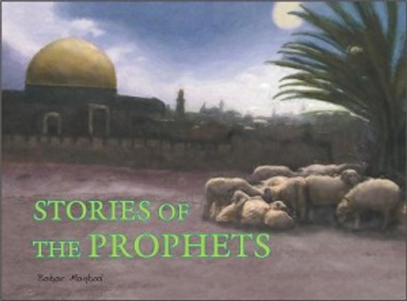 Stories of the Prophets (Maqbool Books)
