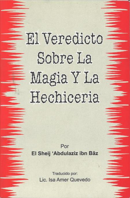 El Veredicto Sobra La Magia Y La Hechiceria