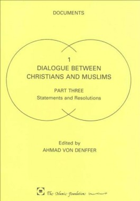 Dialouge Between Christians and Muslims (Part III)