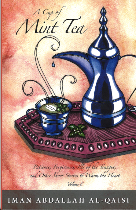 A cup of Mint Tea ( Short stories to warm the heart in English) 6 Vol