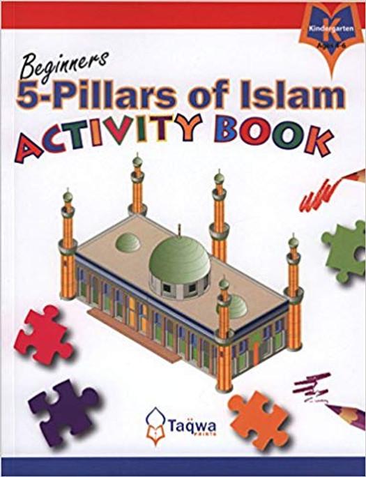 BEGINNERS 5-PILLARS OF ISLAM (ACTIVITY BOOK)