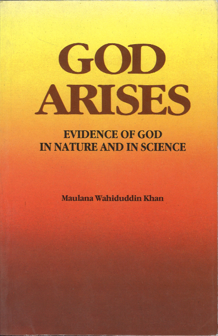 God Arises ( Evidence of God in Nature and in Science )