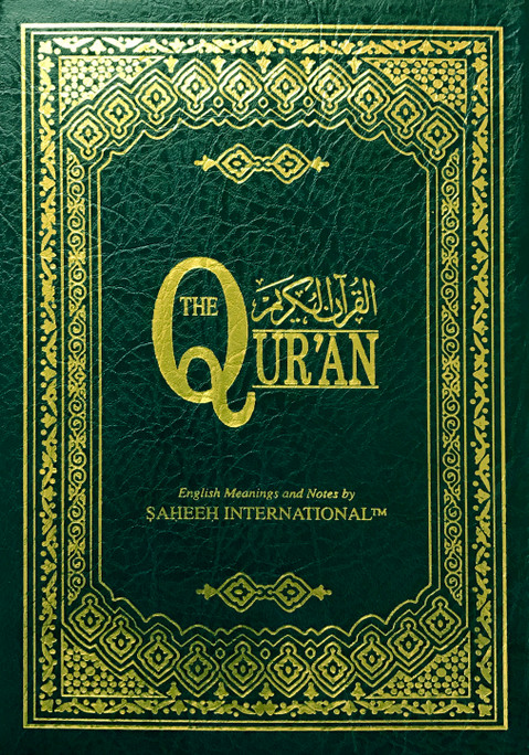 The Quran - Arabic/English Meanings and Notes by Saheeh International