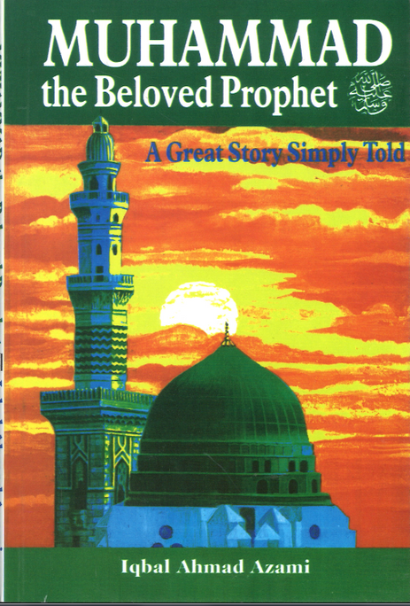 Muhammed the beloved Prophet SAW
