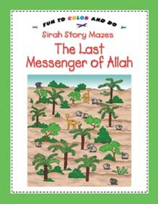 The Last Messenger of Allah (Coloring Book)