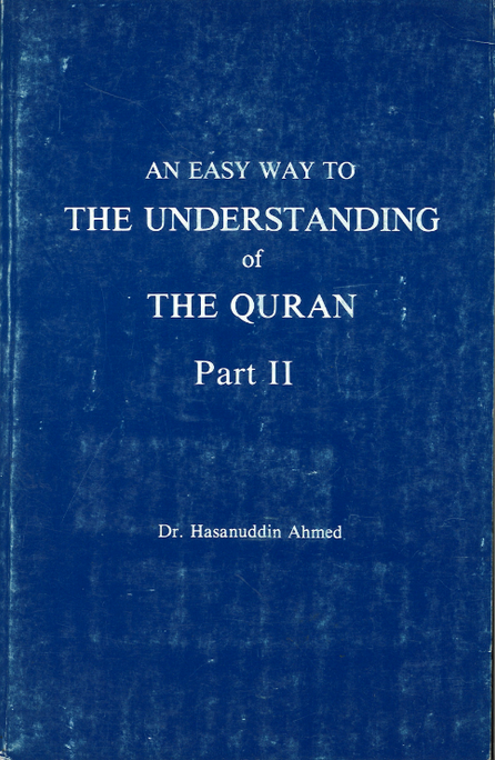An Easy way to The Understanding of The Quran Part 2