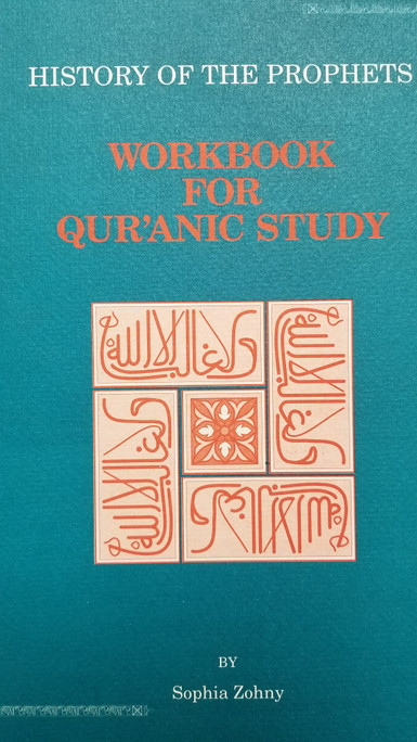 History  of the Prophets - Workbook for Quranic Study