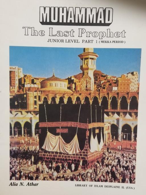 Muhammad The Last Prophet Junior Level Part 1
