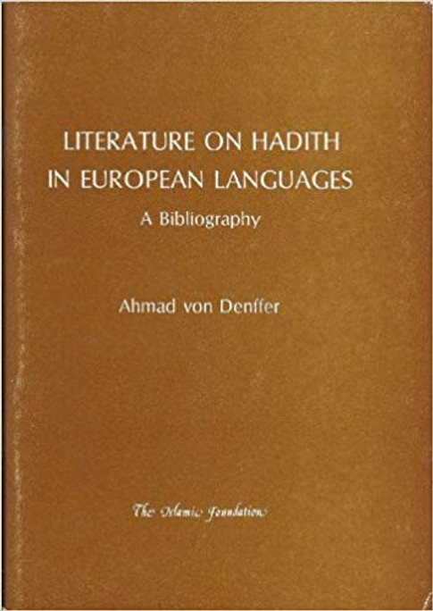 Literature on Hadith in European Languages: A Bibliography