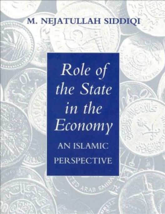 Role of State in Economy: An Islamic Perspective [PB]