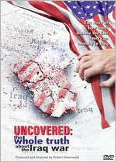 Uncovered: Whole Truth About The Iraq War DVD