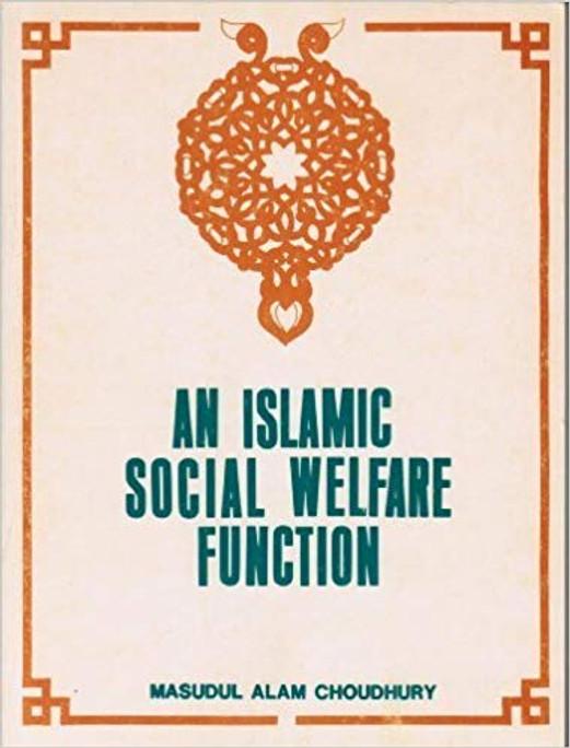 An Islamic Social Welfare Function