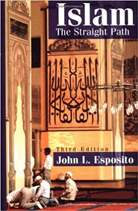 Islam: The Straight Path 3rd Edition