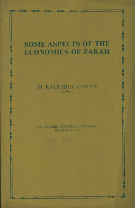 Some Aspects of the Economics of Zakah