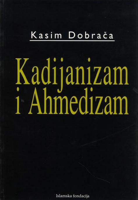Kadijanizam I Ahmedizam...Qadiyanism and Ahmadism in Bosnian Language