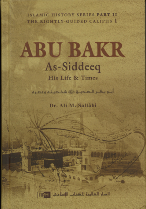 ABU BAKR As-Siddeeq...His life and Times in English