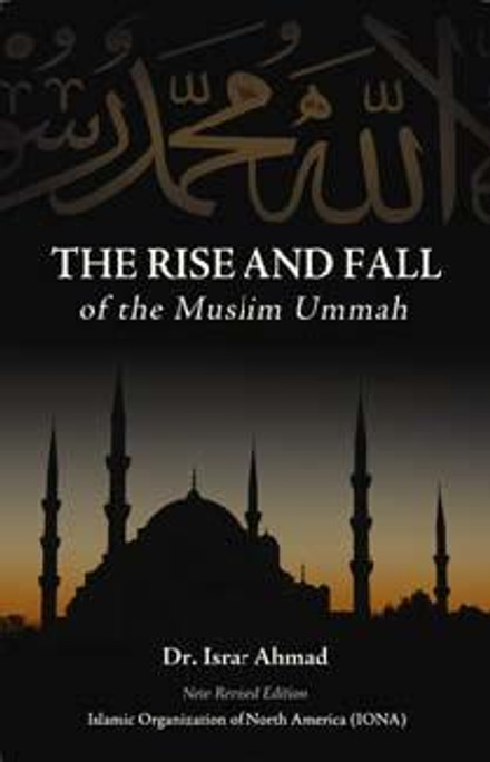 The Rise And Fall Of The Muslim Ummah