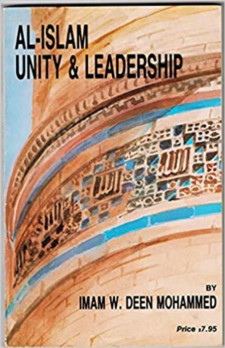 Al-Islam: Unity and Leadership