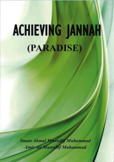 Achieving Jannah ( Paradise )