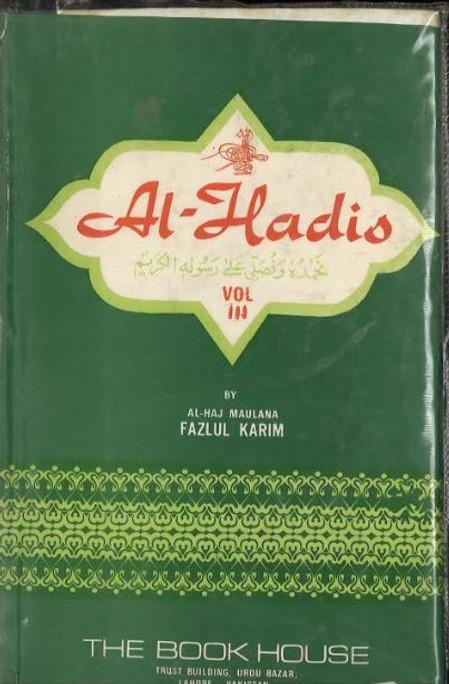 Al- Hadis with explanation in Vol 3