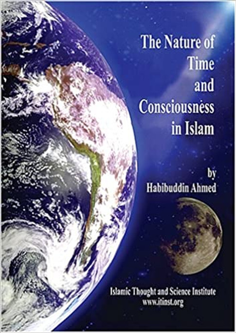 The Nature of Time and Consciousness in Islam
