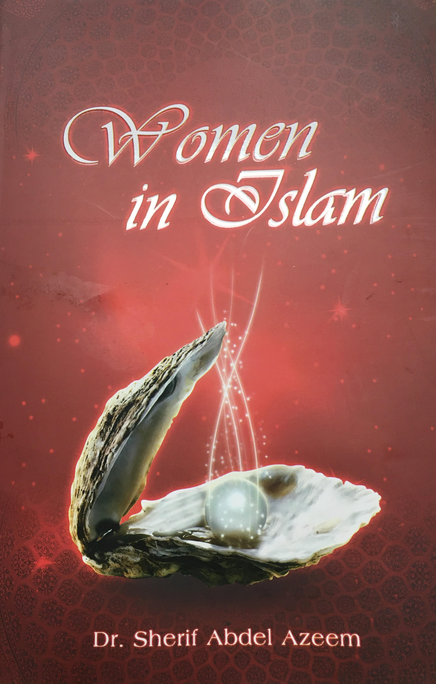 Women in Islam: The Myth and the Reality