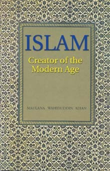 Islam: Creator of Modern Age