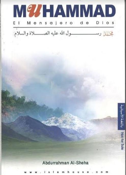 Muhammad El Mensajero de Dios....In Spanich