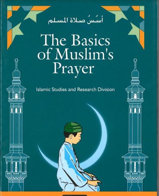 The Basics of Muslim's Prayer