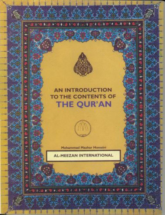 An Introduction to the contents of THE QURAN