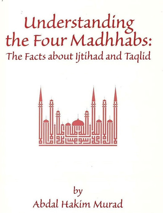 Understanding the Four Madhhabs [PB] - (USED)