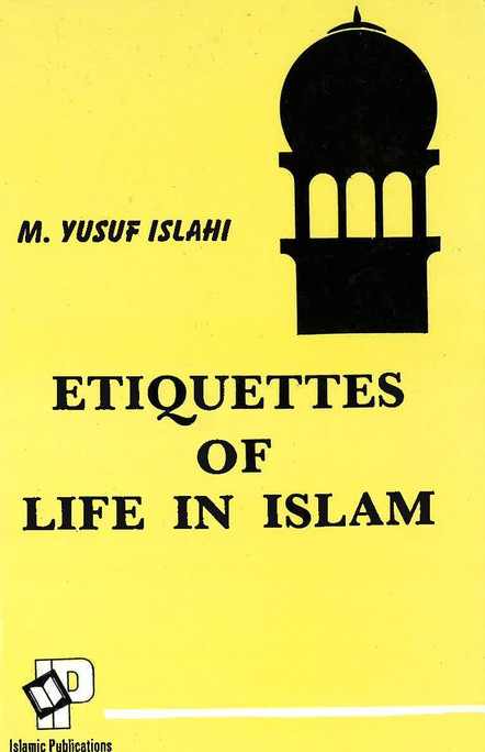 Etiquettes of life in islam - USED