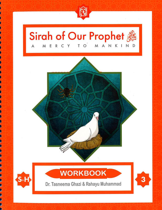 Sirah Of Our Prophet A Mercy To Mankind - workbook 3