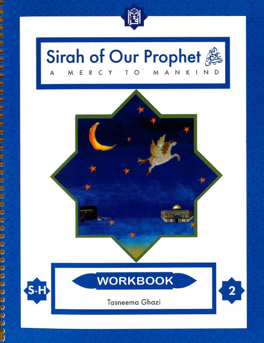 Sirah Of Our Prophet A Mercy To Mankind - Workbook3