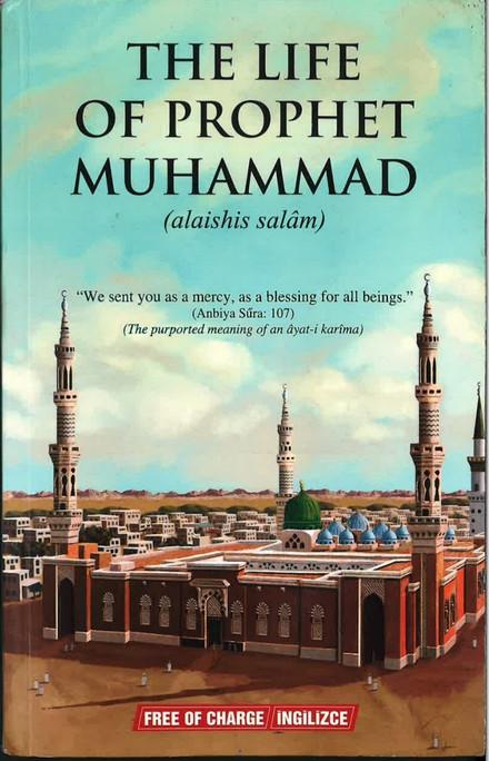 The Life of Prophet Muhammad (alaihis salam)