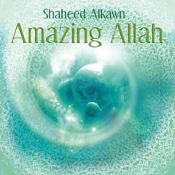 Shaheed Alkawn:Amazing Allah [CD]