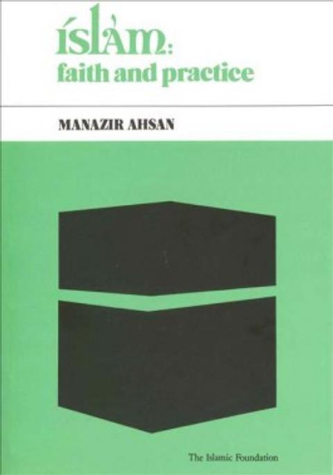 Islam: Faith and Practice by Manazir