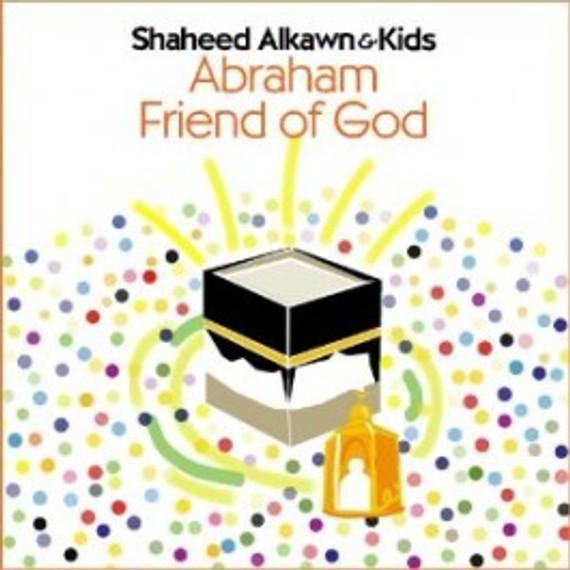 Shaheed Alkawn & Kids:Abraham - Friend of God [CD]