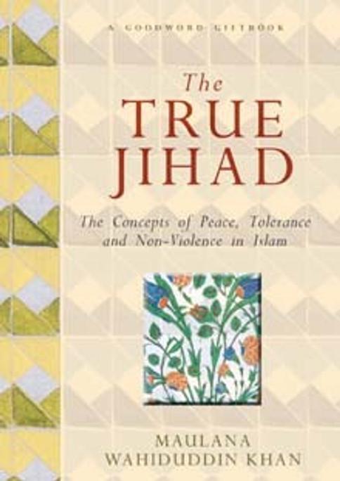 The True Jihad